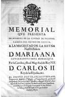 Memorial que presenta en nombre de la ciudad de Palermo ... a la Reyna D. Maria-Ana Governadora (etc.)