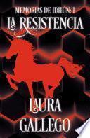 Memorias de Idhun: La Resistencia