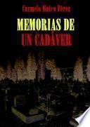 MEMORIAS DE UN CADÁVER