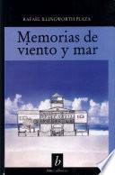 Memorias de Viento Y de Mar