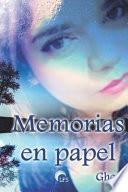 Memorias en papel