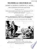 Memorias historicas sobre la marina, comercio, y artes de la antigua ciudad de Barcelona. Publicadas... Y dispuestas por d. Antonio de Capmany, y de Monpalau,...