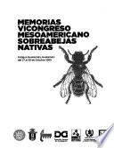 Memorias VI Congreso Mesoamericano sobre Abejas Nativas