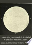 Memorias y revista de la Sociedad Científica Antonio Alzate.
