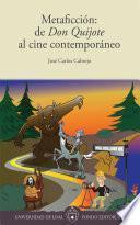 Metaficción: de Don Quijote al cine contemporáneo
