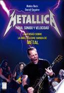 Metallica - Furia, Sonido y Velocidad