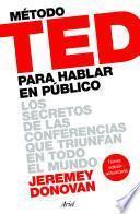 Método TED para hablar en público (Edición revisada y ampliada)