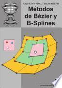 Métodos de Bézier y B-splines