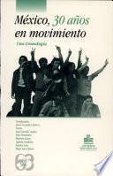 México, 30 años en movimiento