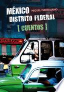 México Distrito Federal. Cuentos