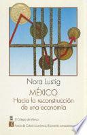 México, hacia la reconstrucción de una economía