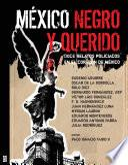 México negro y querido