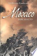 México por asalto