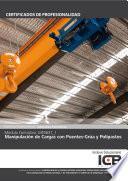 MF0637_1: MANIPULACIÓN DE CARGAS CON PUENTES-GRÚA Y POLIPASTOS (IEXD0308) (IEXD0108)