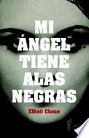 Mi ángel tiene alas negras