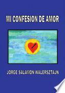 Mi Confesion de Amor