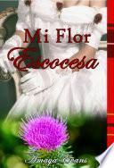 Mi Flor Escocesa
