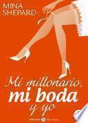 Mi millonario, mi boda y yo - 2
