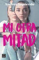Mi otra mitad (Edición mexicana)