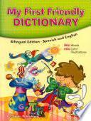 Mi primer diccionario bilingue / My First Bilingual Dictionary