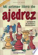 Mi Primer Libro de Ajedrez