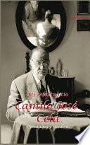 Mi relativo tío Camilo José Cela (Verdades y mentiras)