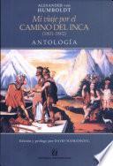 Mi viaje por el camino del Inca (1801-1802)