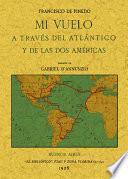 Mi vuelo a través del Atlántico y de las dos Américas