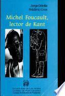 Michel Foucault. Lector de Kant