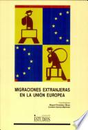 Migraciones extranjeras en la Unión Europea