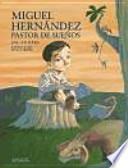 Miguel Hernández, pastor de sueños