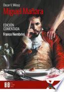 Miguel Mañara. Edición comentada