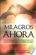 Milagros Ahora: Miracles Now