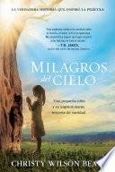 Milagros del cielo / Miracles from Heaven