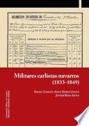 Militares carlistas navarros (1833-1849)