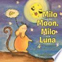 Milo and the Moon. Milo Y La Luna