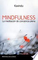 Mindfulness la meditación de conciencia plena