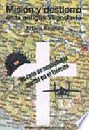 Misión y destierro en la antigua Yugoslavia