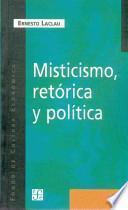 Misticismo, retórica y política