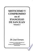 Misticismo y compromiso en el evangelio de San Juan