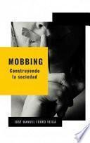 MOBBING - CONSTRUYENDO LA SOCIEDAD