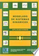 Modelado de sistemas dinámicos. Aplicaciones