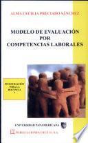 Modelo de Evaluación Por Competencias Laborales