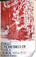 Modelo econométrico de política laboral (1954-1971).
