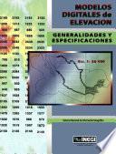 Modelos digitales de elevación. Generalidades y especificaciones. Escala 1: 50 000. Sistema Nacional de Información Geográfica