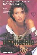 Moderno Formulario De Hechiceria/Modern Witchcraft Potion Book