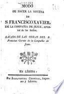 Modo de hacer la novena de S. Francisco Xavier...
