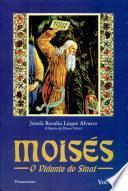 Moisés i - O Vidente Do Sinai