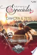 Momentos especiales. Dakota & Tess.