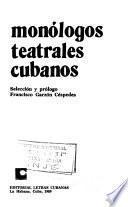 Monólogos teatrales cubanos